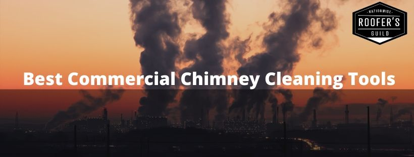 Best Commercial Cleaning Chimney Tools