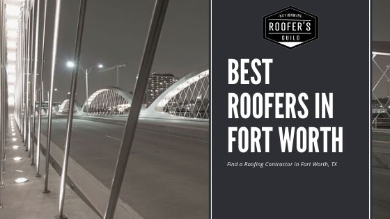 Best Roofers Fort Worth, TX
