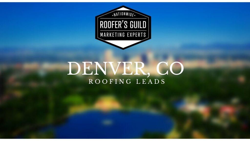 Denver Roofing Leads
