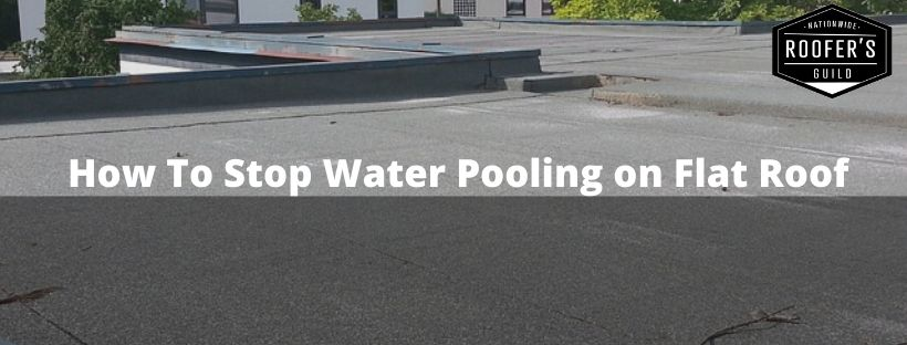 How To Stop Water Pooling on a Rooftop