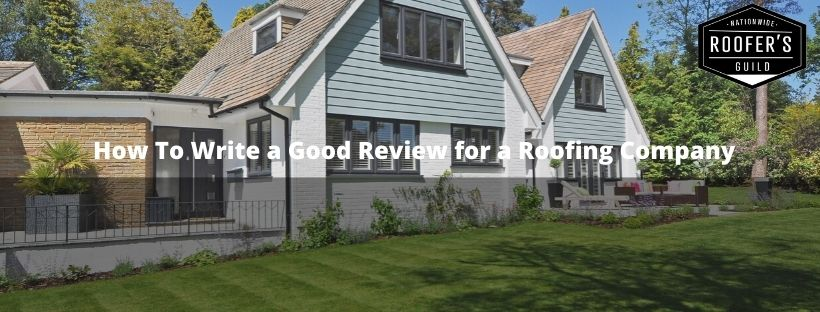 How To Write a Good Review for a Roofing Company