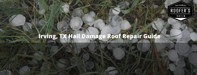 Irving, TX Hail Damage (Guide Cover)