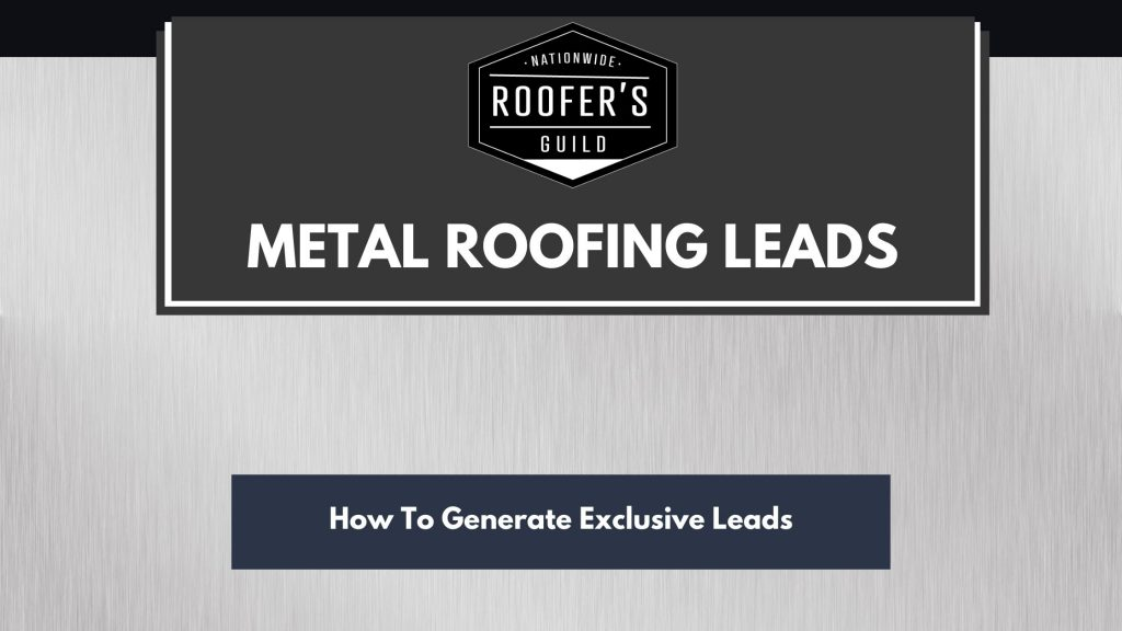 Metal Roofing Leads