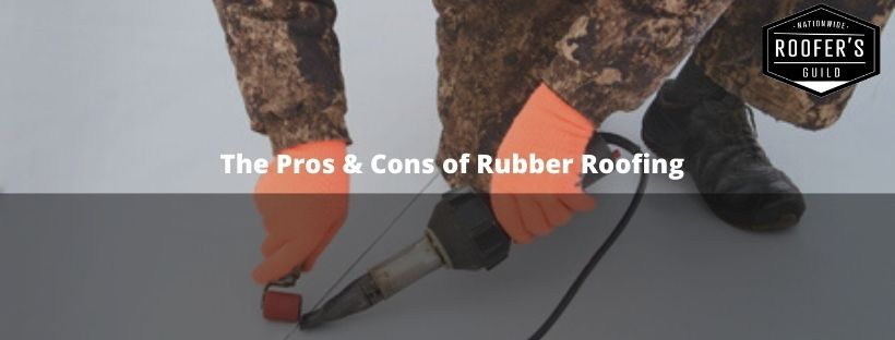 Pros & Cons of Rubber Roofing