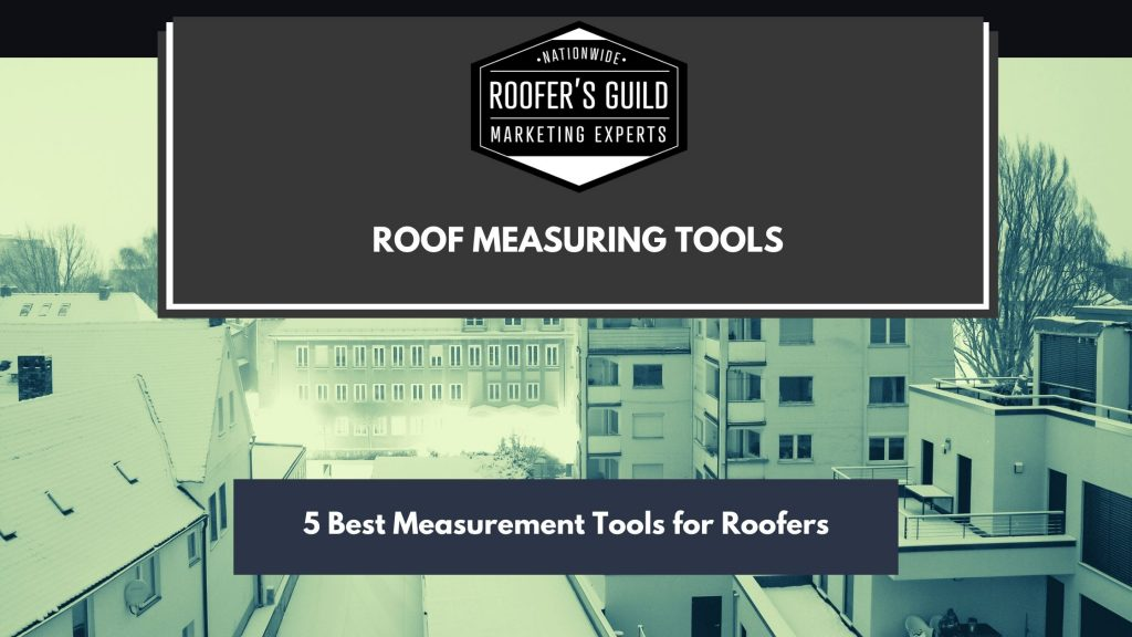 Roof Measuring Tools