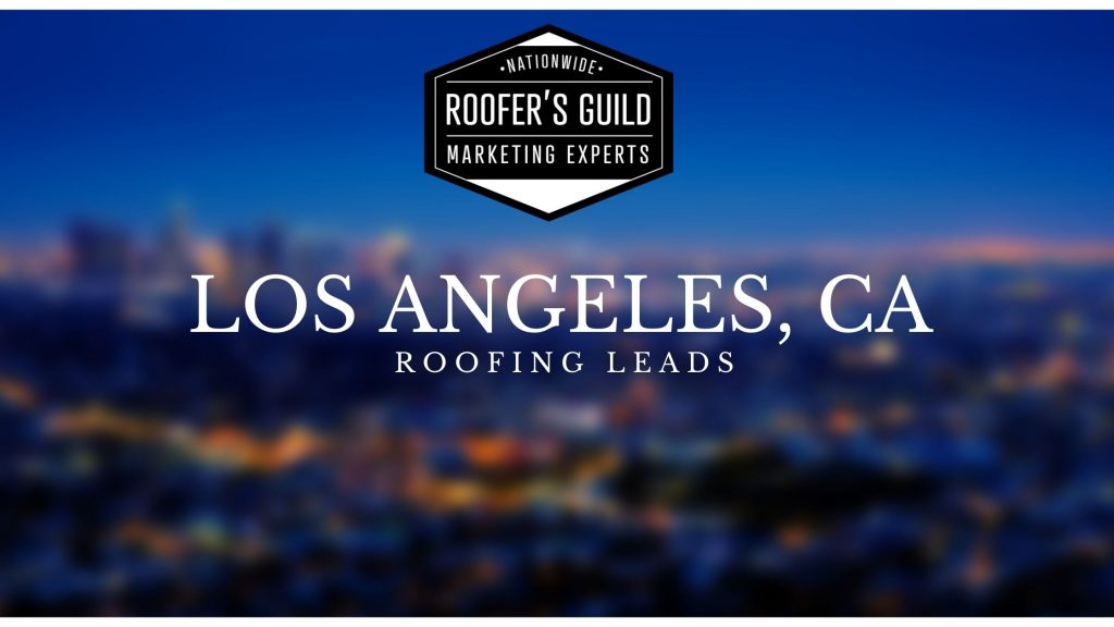 Roofing Leads Los Angeles