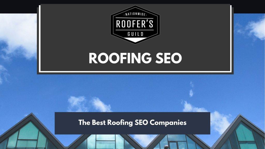 Roofing SEO Companies