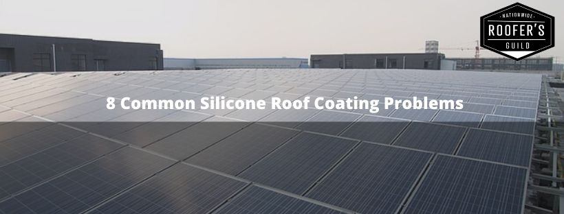 Silicone Roof Coating Problems
